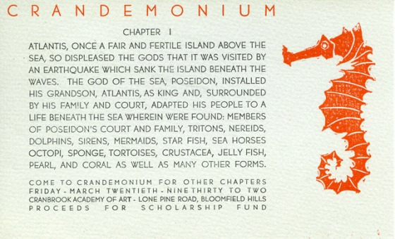 An intriguing invitation to 1936's Atlantis-themed Crandemonium, this card featured the first part of the story of Atlantis. The invitee would presumably learn the remaining chapters upon attending the party. 1936, Cranbrook Archives.