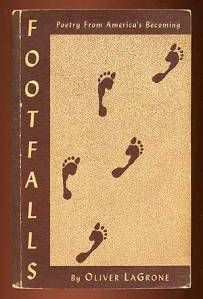 Footfalls: Poetry from America's Becoming by Oliver LaGrone. Courtesy Between the Covers.